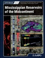 Mississippian Reservoirs of the Midcontinent