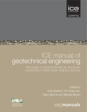 ICE Manual of Geotechnical Engineering Volume 2