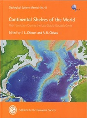 Continental Shelves of the World: Their Evolution During the Last Glacio-Eustatic Cycle