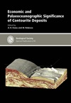Economic and Palaeoceanographic Significance of Contourite Deposits