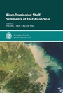 River-Dominated Shelf Sediments of East Asian Seas