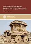 Archean Granitoids of India: Windows into Early Earth Tectonics