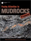 Paying Attention to Mudrocks: Priceless!